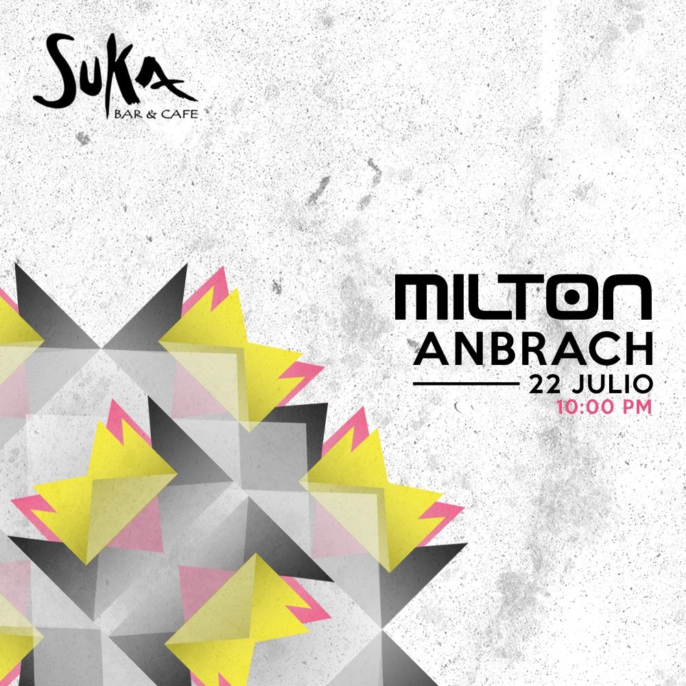 Milton Suka 22 de Julio 2